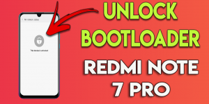 Unlock Bootloader Redmi Note 7 Pro