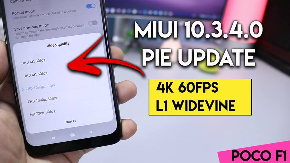 Download MIUI 10 3 4 0 update for POCO F1 With 4K 60FPS, Widevine L1