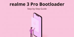 Unlock Bootloader Tutorial for realme 3 Pro