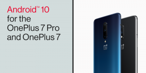 Download Android 10 Stable Oxygen OS 10 for OnePlus 7 and 7 Pro