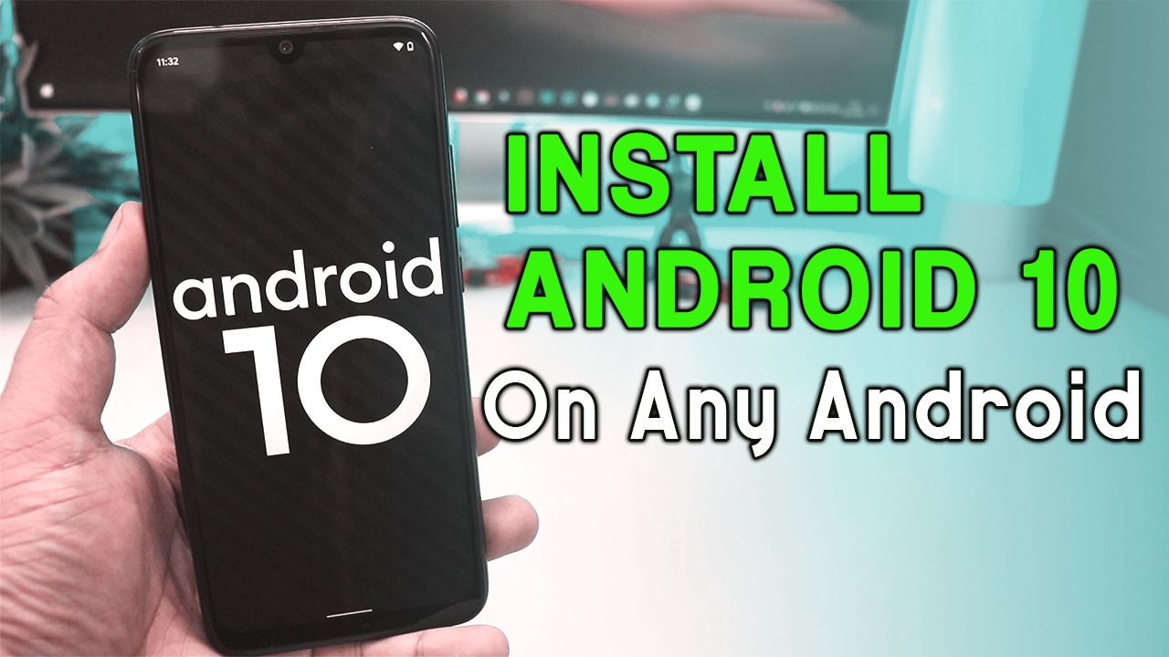Install Android 10