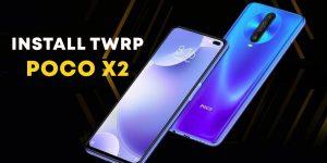POCO X2 TWRP